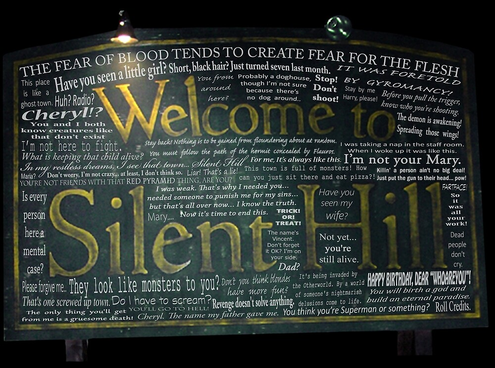 Silent Hill Sign Quotes by Coopergang1