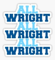 all wright x3 Sticker
