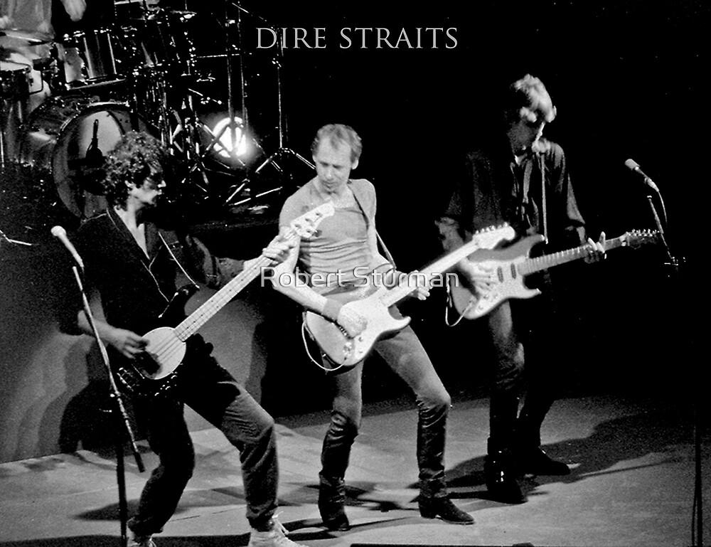 Dire  Straits by Robert Sturman