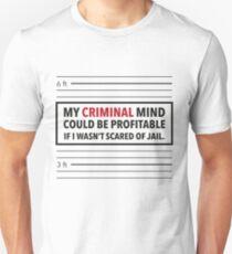 Criminal Mind but Scared of Jail T-Shirt