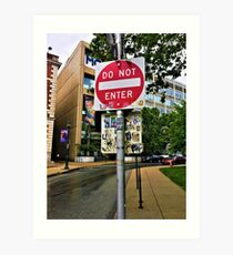 Do Not Enter - But Please Tag Art Print
