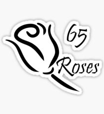 Cystic Fibrosis - 65 Roses Sticker