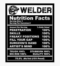 Welder Nutrition Facts Shirt Photographic Print