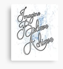 Imagine Believe Achieve Cool Trending Soft Screen Printed Summer Graphic Gift Tshirt Canvas Print