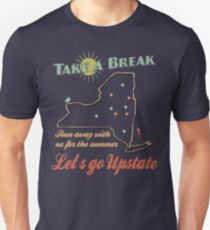 Take a Break Upstate NY Vintage  T-Shirt