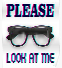 Please look at me funny t-shirt Poster