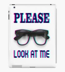 Please look at me funny t-shirt iPad Case/Skin