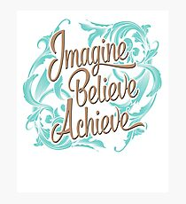 Imagine Believe Achieve  Cool Trending Novelty Soft Screen Printed Summer Graphic Gift Tshirt Photographic Print