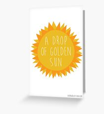 sound of music - drop of sun Greeting Card