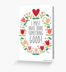 sound of music - good Greeting Card