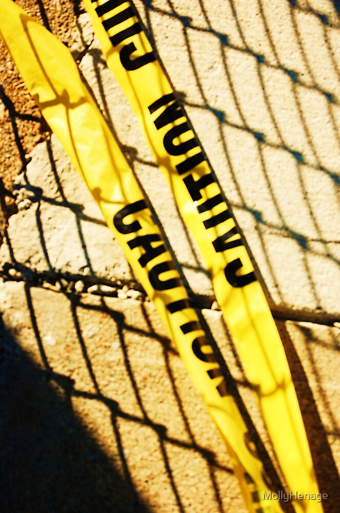 caution by MollyHenage