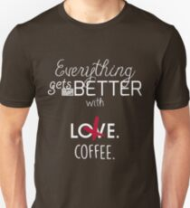 Better With Coffee T-Shirt