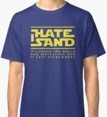 For sand haters (yellow) Classic T-Shirt
