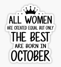 October Birthday Quotes Stickers | Redbubble