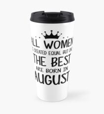 August Birthday Quotes Mugs   Redbubble