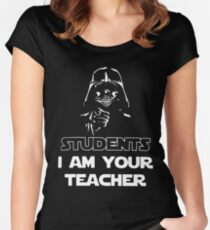 Students I am your teacher t-shirts Women's Fitted Scoop T-Shirt