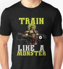 TRAIN LIKE A MONSTER - Broly's GYM Unisex T-Shirt