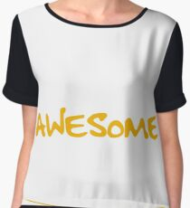 I am A Proud Dad of Freaking Awesome Abigail ..Yes, She Bought Me This T shirt Women's Chiffon Top
