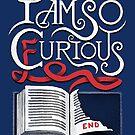 I Am So Curious Furious V2 by c0y0te7