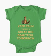 Keep Calm There's A Great Big Beautiful Tomorrow One Piece - Short Sleeve