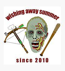 Zombie Wishing Away Summer Since 2010 Photographic Print