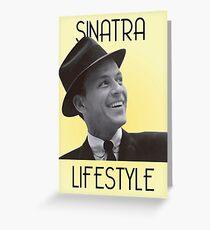Sinatra Lifestyle Greeting Card