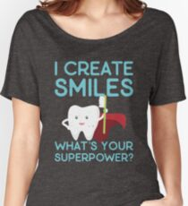 I Create Smiles  Women's Relaxed Fit T-Shirt