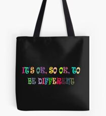 IT's OK 2B Different 1 Tote Bag