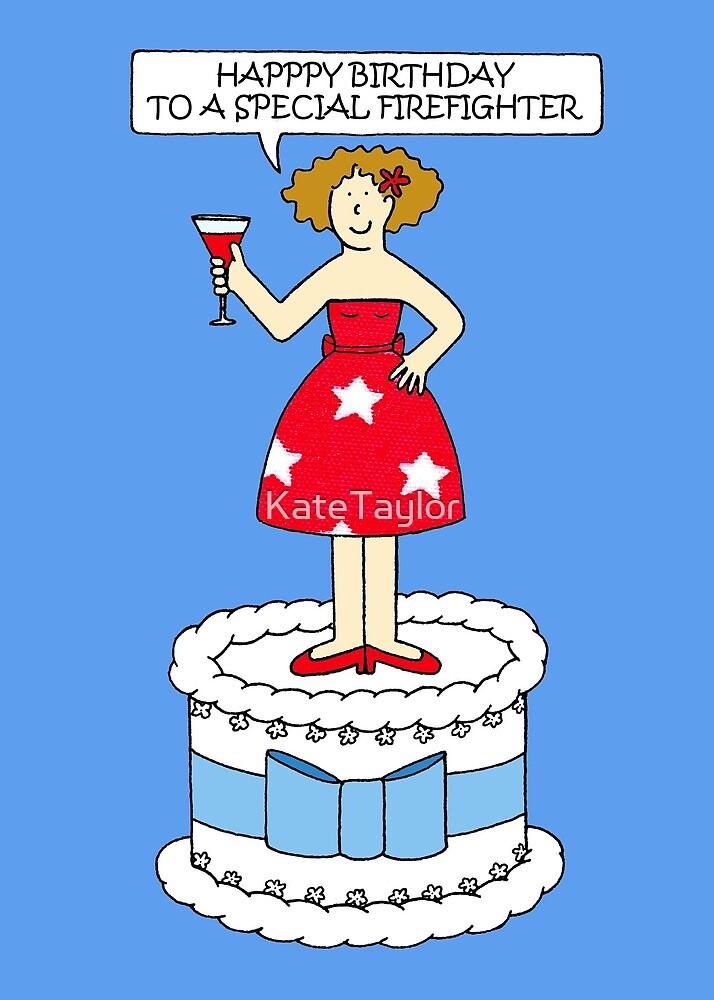 Happy Birthday Firefighter Cartoon Lady On A Cake By Katetaylor