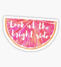 look at the bright side Sticker