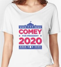 James Comey for President in 2020 Election Women's Relaxed Fit T-Shirt