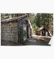 Gold Rush era barn and cabin 1 Poster