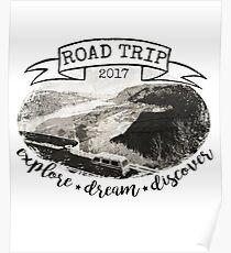 Road Trip 2017 Explore Dream Discover Poster