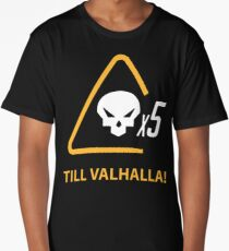 Mercy till valhalla Long T-Shirt