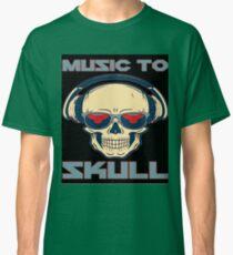Muzic to skul Classic T-Shirt