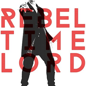 Rebel Time Lord by old-trusty-legs