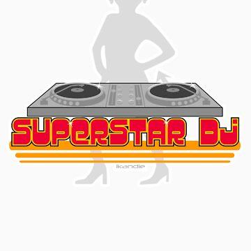 superstar dj by ikandie