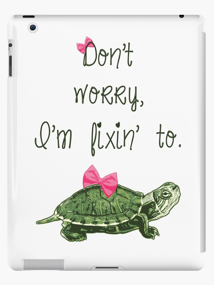Southern Sayings - Fixin' To by LittleMissTyne