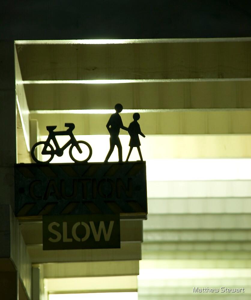 Slow by Matthew Stewart