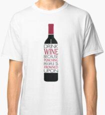 Drinking Wine - MMA BJJ Classic T-Shirt