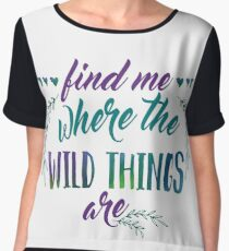 Find Me Where the Wild Things Are Women's Chiffon Top