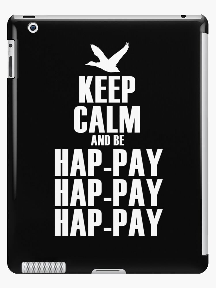 Keep Calm and be Happy Happy Happy by robbclarke