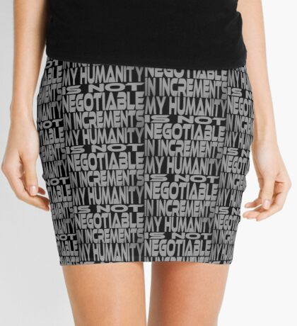 My Humanity is Not Negotiable in Increments Mini Skirt