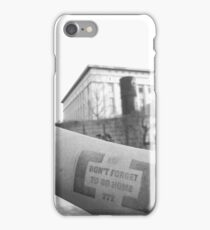 Berghain - Don't forget to go home  iPhone Case/Skin