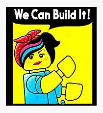 we can build it teefury Photographic Print