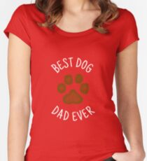 Best Dog Dad Ever Design Women's Fitted Scoop T-Shirt