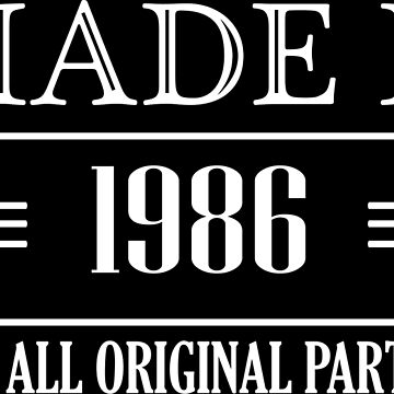 Made in 1986 all original parts by CasualMood