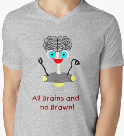 All Brains no Brawn! T-Shirt