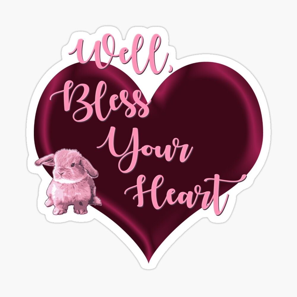 Southern Sayings - Bless Your Heart Sticker