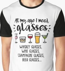 At my age I need glasses... Graphic T-Shirt